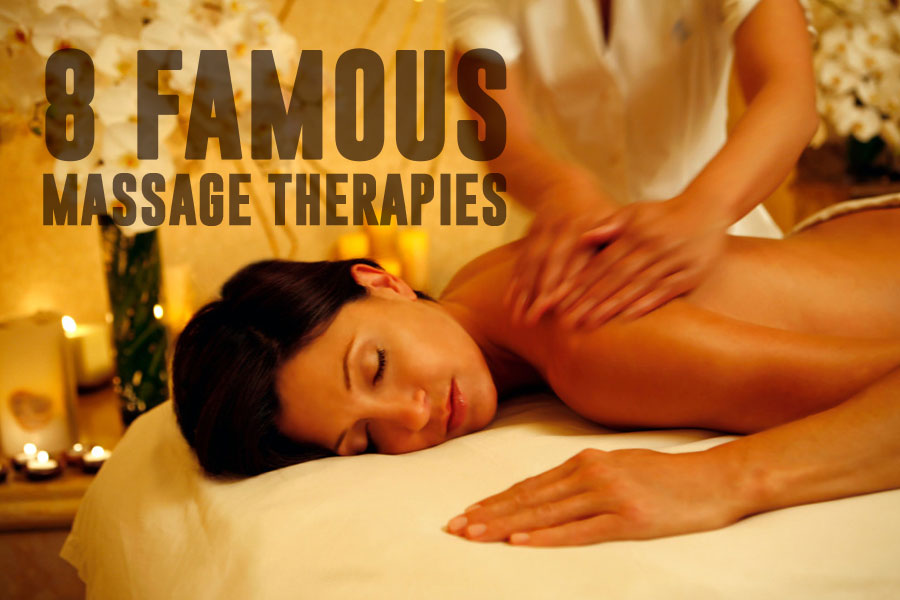8 Famous Massage Therapies