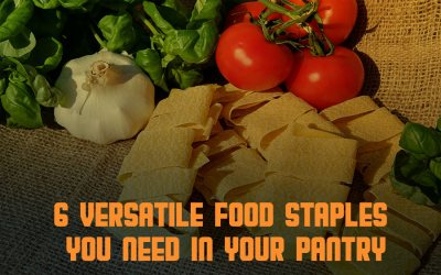 6 Versatile Food Staples You Need in Your Pantry
